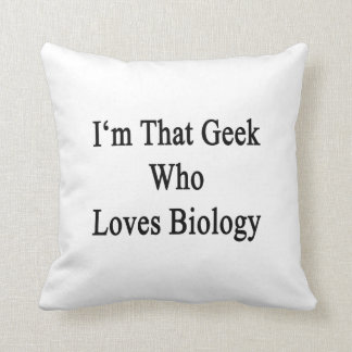 Soy ese friki que ama biología almohada