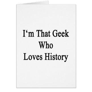 Soy ese friki que ama historia felicitación
