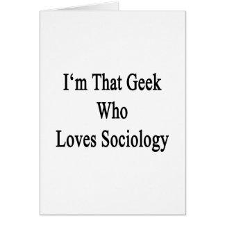 Soy ese friki que ama la sociología tarjeton