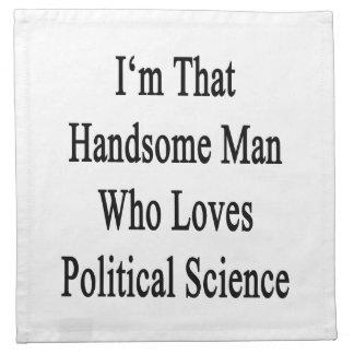 Soy ese hombre hermoso que ama ciencia política servilletas de papel