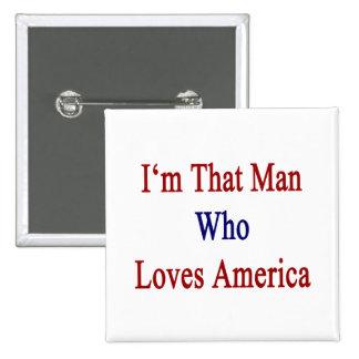 Soy ese hombre que ama América Pins