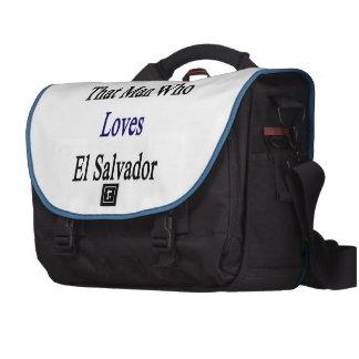 Soy ese hombre que ama El Salvador Bolsas De Portatil