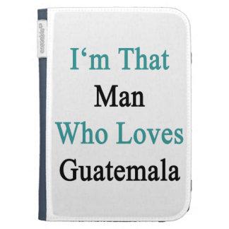 Soy ese hombre que ama Guatemala