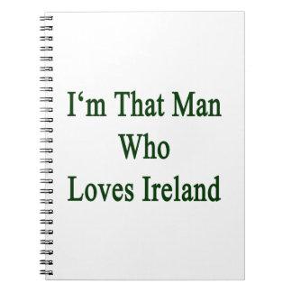 Soy ese hombre que ama Irlanda Cuaderno