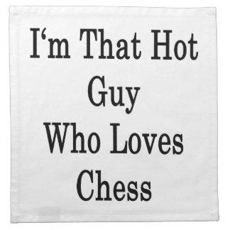 Soy ese individuo caliente que ama ajedrez servilletas imprimidas