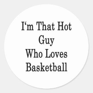 Soy ese individuo caliente que ama baloncesto pegatina redonda