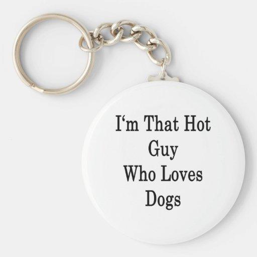 Soy ese individuo caliente que ama perros llavero redondo tipo pin