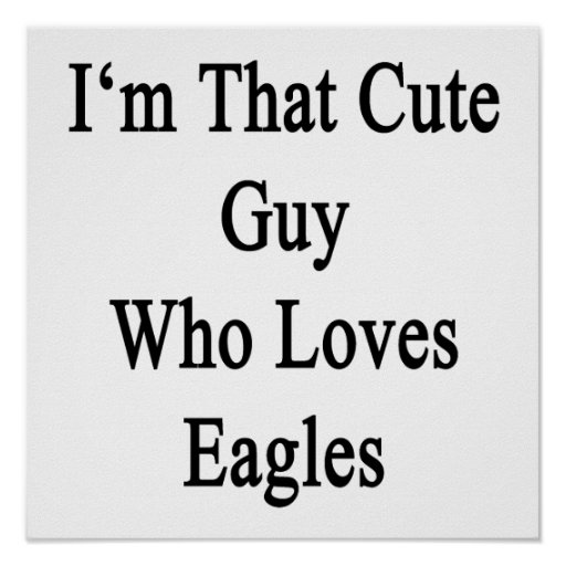 Soy ese individuo lindo que ama a Eagles Poster