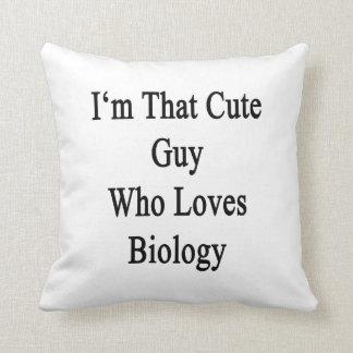 Soy ese individuo lindo que ama biología cojines