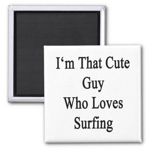 Soy ese individuo lindo que ama el practicar surf imán de frigorífico