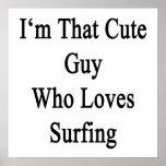 Soy ese individuo lindo que ama el practicar surf poster