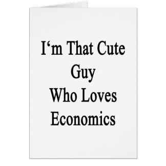 Soy ese individuo lindo que ama la economía tarjeta de felicitación