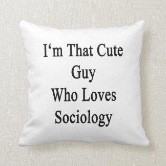 Soy ese individuo lindo que ama la sociología cojines