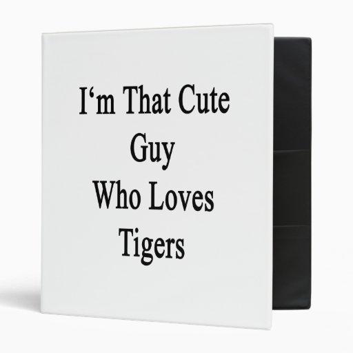 Soy ese individuo lindo que ama tigres