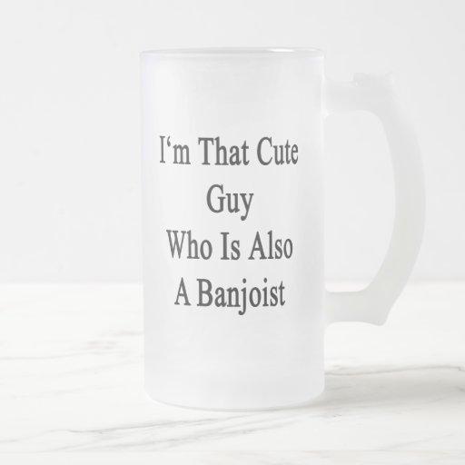Soy ese individuo lindo que es también Banjoist Tazas