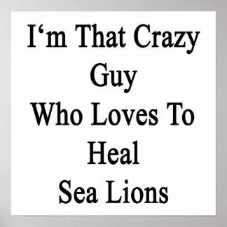 Soy ese individuo loco que ama curar leones póster