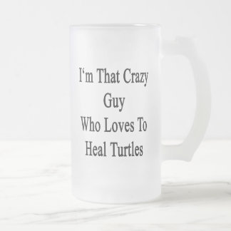 Soy ese individuo loco que ama curar tortugas taza cristal mate