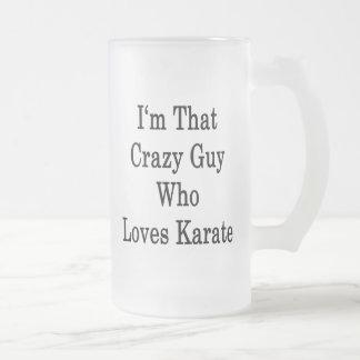 Soy ese individuo loco que ama karate taza de cristal