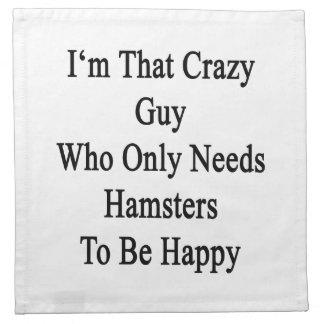 Soy ese individuo loco que necesita solamente servilletas