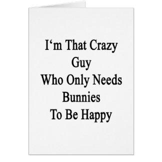 Soy ese individuo loco que necesita solamente tarjeta pequeña