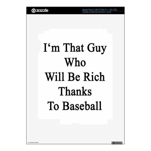 Soy ese individuo que será gracias ricos al béisbo iPad 3 skins