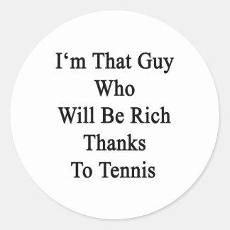 Soy ese individuo que será gracias ricos al tenis pegatina redonda