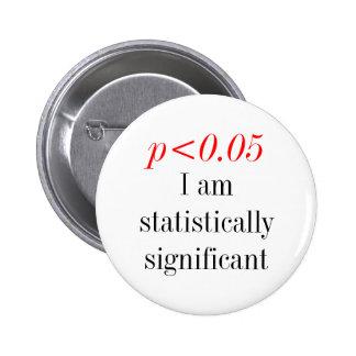 Soy estadístico significanat pin redondo de 2 pulgadas
