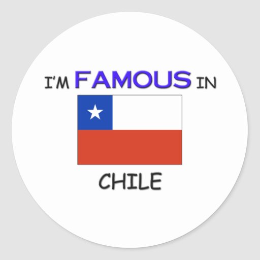 Soy famoso en CHILE Pegatina Redonda
