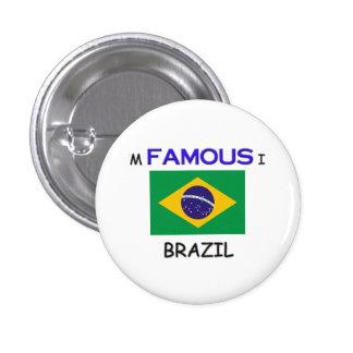 Soy famoso en el BRASIL Pin