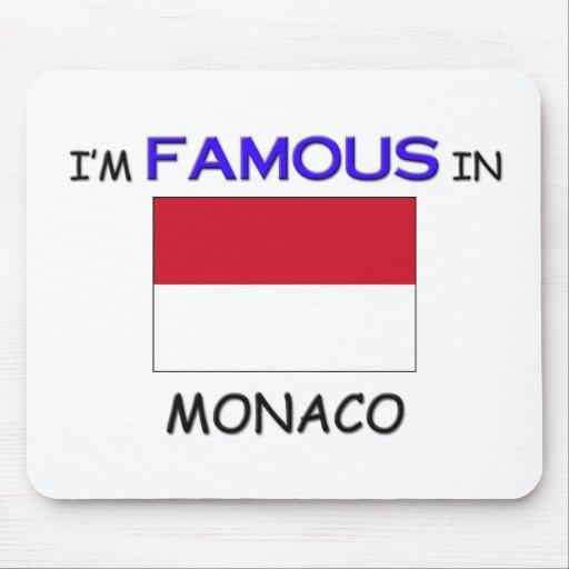 Soy famoso en MÓNACO Tapete De Ratón