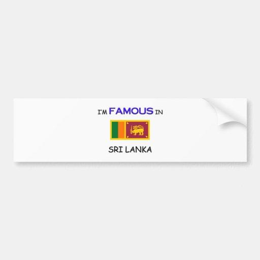 Soy famoso en SRI LANKA Pegatina Para Auto