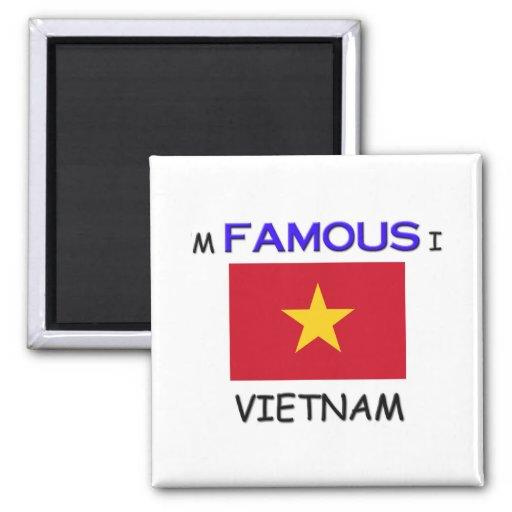 Soy famoso en VIETNAM Imán Cuadrado