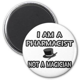 Soy farmacéutico… no un mago imán redondo 5 cm