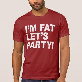 ¡Soy FAT, DEJÉ AL FIESTA de los E.E.U.U.! HUMOR Playera