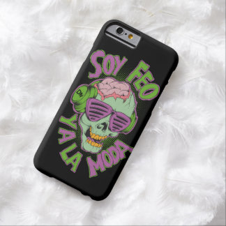 -Soy Feo y a la Moda- Funda De iPhone 6 Barely There