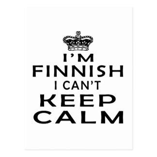 Soy finlandés yo no puedo guardar calma postales