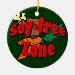 Soy-Free Zone Ceramic Ornament