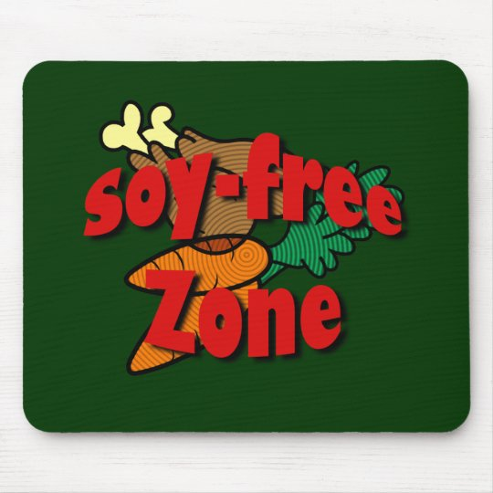 Soy-Free Zone Mouse Pad