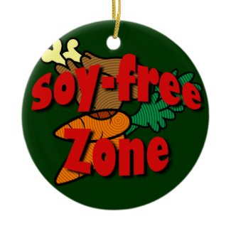 Soy-Free Zone ornament