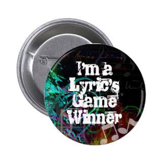 Soy ganador del juego de una lírica pin redondo 5 cm