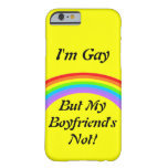 ¡Soy gay! Caso Funda Para iPhone 6 Barely There