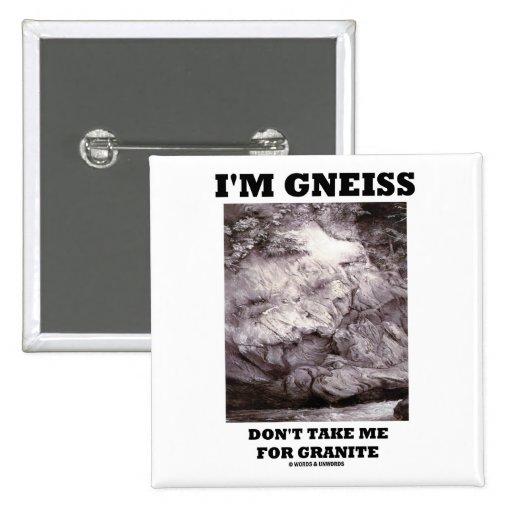 Soy gneis no me tomo para el granito (el humor de  pin