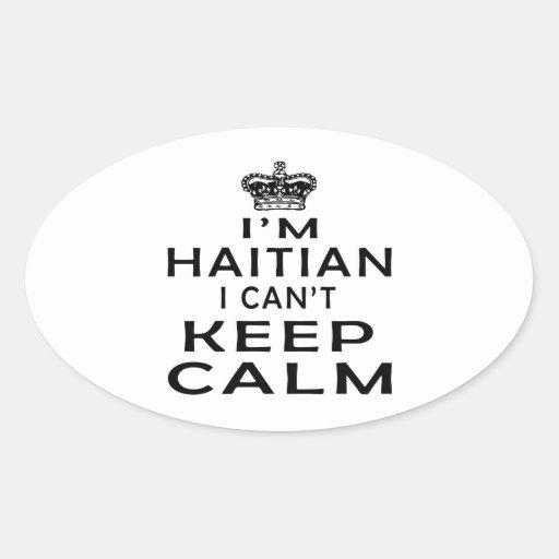 Soy haitiano yo no puedo guardar calma calcomanías de ovales personalizadas
