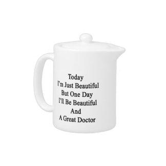 Soy hoy apenas hermoso pero un día que seré Beaut