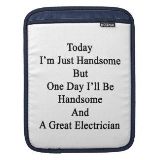 Soy hoy apenas hermoso pero un día que seré Handso Fundas Para iPads