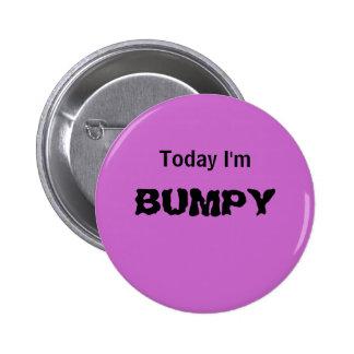Soy hoy DESIGUAL - un botón del HUMOR Pin Redondo De 2 Pulgadas