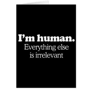Soy humano. Todo es inútil (recogida Felicitaciones