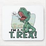 Soy ideas de un regalo de T. Rex Dinosaur Tapetes De Ratón