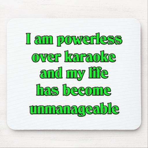 Soy impotente sobre Karaoke Tapetes De Ratón