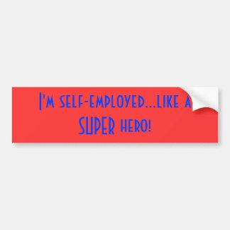 ¡Soy independiente… como un superhéroe! Pegatina Para Auto